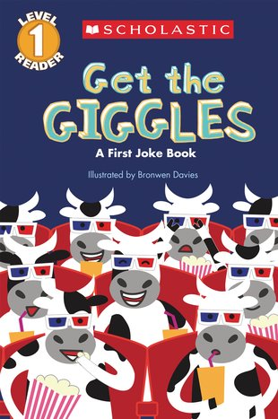 Scholastic Reader: Get the Giggles – A First Joke Book
