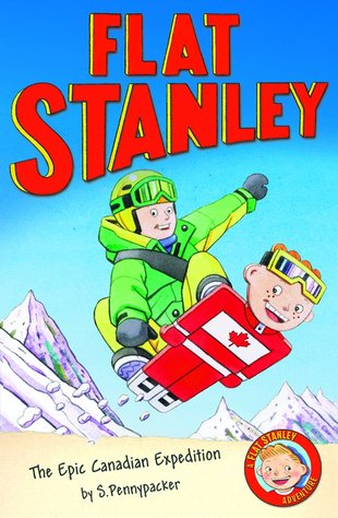 Flat Stanley: The Epic Canadian Expedition