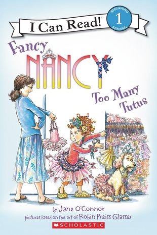 I Can Read! Fancy Nancy - Too Many Tutus