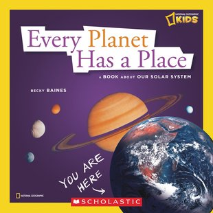 National Geographic Kids: Every Planet Has a Place