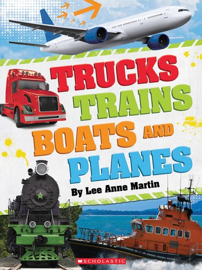Trucks Trains Boats and Planes