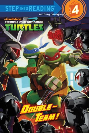 Step into Reading: Teenage Mutant Ninja Turtles - Double-Team!