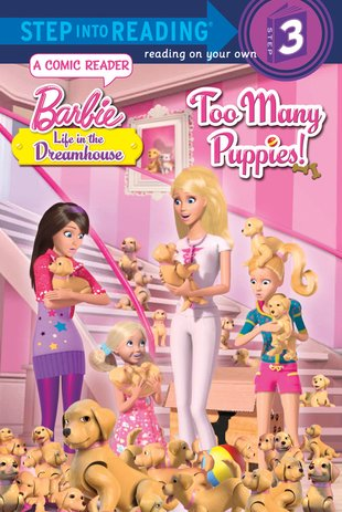 Step into Reading: Barbie - Too Many Puppies