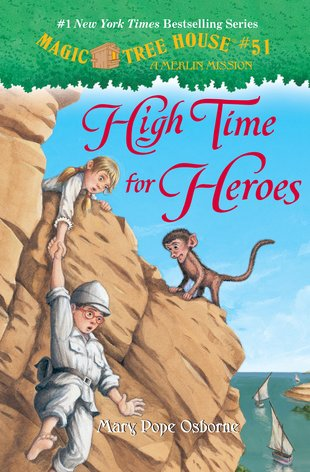 Magic Tree House: High Time for Heroes
