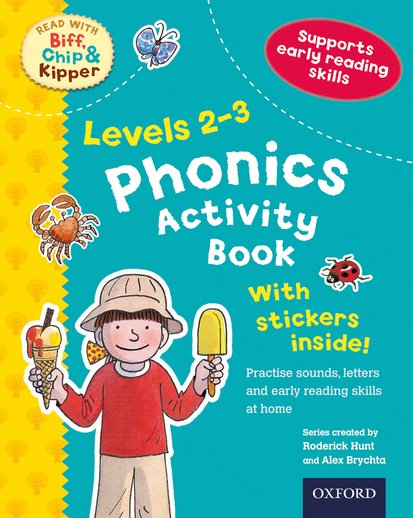 Read With Biff, Chip and Kipper: Phonics Activity Book (Levels 2-3)