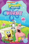 SpongeBob Squarepants: Wormy (Book and CD)