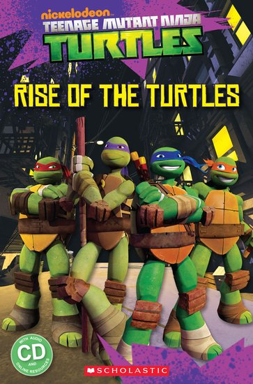 Teenage Mutant Ninja Turtles: Rise of the Turtles (Book and CD)