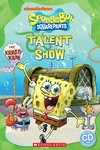 SpongeBob Squarepants: Talent Show (Book and CD)