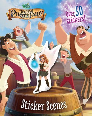 Tinker Bell and the Pirate Fairy: Sticker Scenes