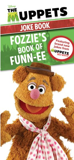 The Muppets Joke Book: Fozzie's Book of Funn-ee