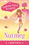 Nutmeg in Jewel Forest