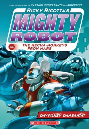 Ricky Ricotta's Mighty Robot vs the Mecha-Monkeys from Mars