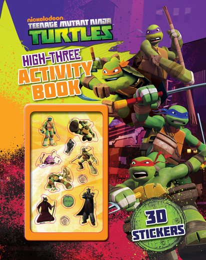 Teenage Mutant Ninja Turtles: High-Three Activity Book