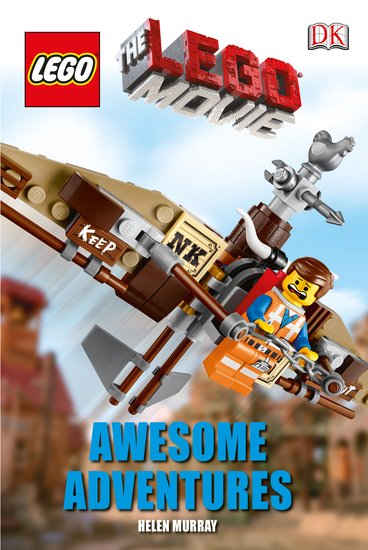 DK Readers: The LEGO® Movie - Awesome Adventures