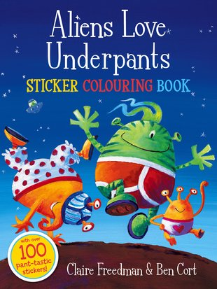 Aliens Love Underpants Sticker Colouring Book