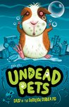 Undead Pets: Gasp of the Ghoulish Guinea Pig