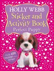 Holly Webb Sticker and Activity Book: Perfect Puppy