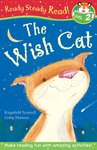 Ready, Steady, Read! The Wish Cat