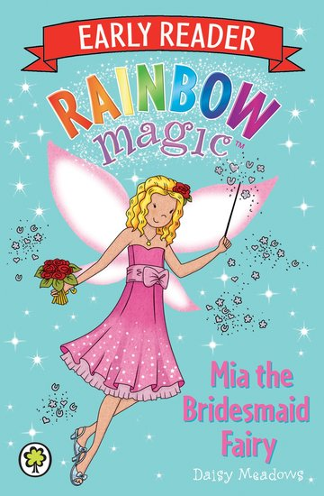 Rainbow Magic Early Reader: Mia the Bridesmaid Fairy