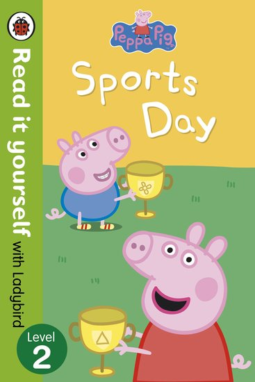 Ladybird Read It Yourself: Peppa Pig - Sports Day