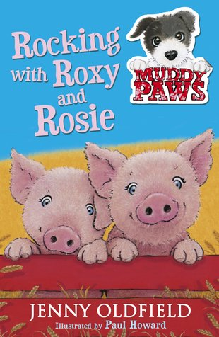 Muddy Paws: Rocking With Roxy and Rosie