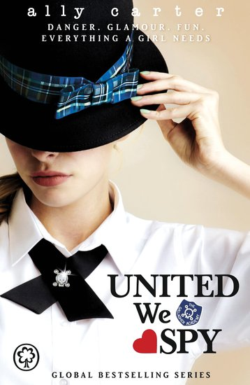 Gallagher Girls: United We Spy