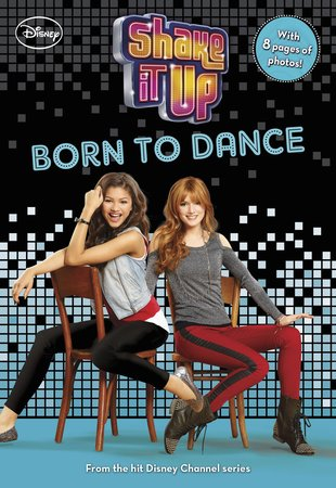 Shake It Up: Born to Dance