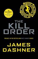 Books Maze Runner Series #4: The Kill Order