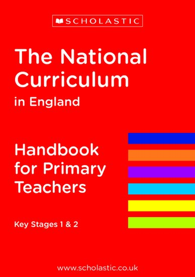 The National Curriculum in England - Handbook for Primary Teachers