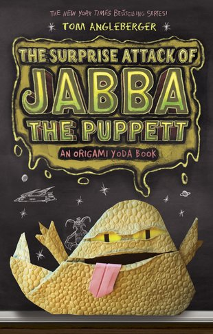 Origami Yoda: The Surprise Attack of Jabba the Puppett