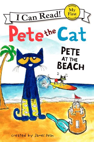 I Can Read! Pete the Cat: Pete at the Beach