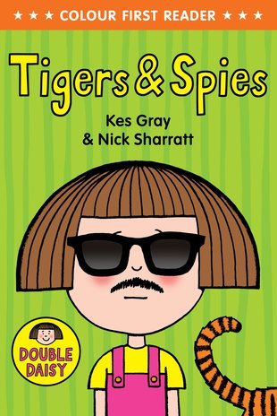 Colour First Reader: Daisy - Tigers and Spies