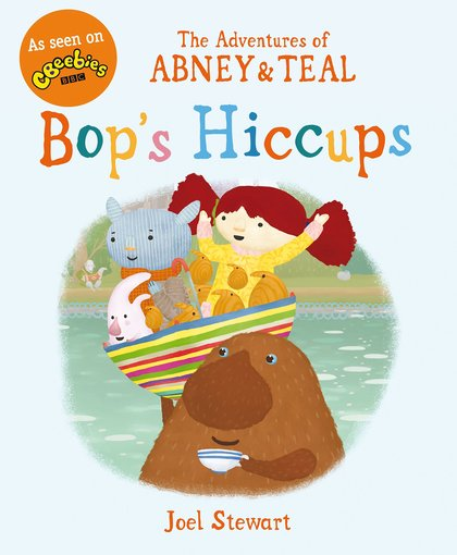 The Adventures of Abney and Teal: Bop's Hiccups