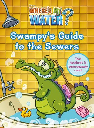 Where's My Water? Swampy's Guide to the Sewers