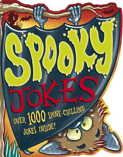 Really Bad Jokes: Spooky Jokes