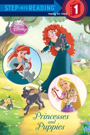 Step into Reading: Disney Princess – Princesses and Puppies