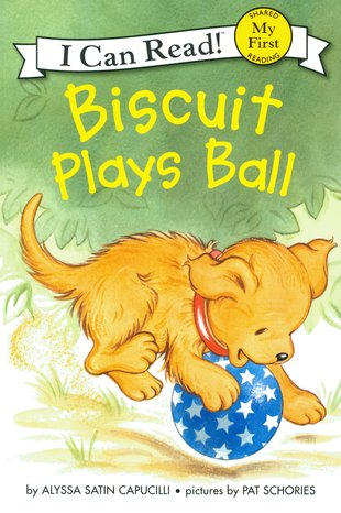 I Can Read! Biscuit Plays Ball