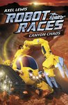 Robot Races: Canyon Chaos