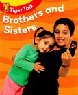 Tiger Talk: Brothers and Sisters