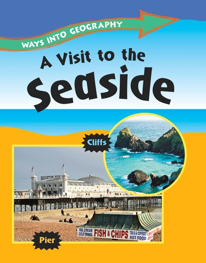 Ways into Geography: A Visit to the Seaside