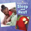 Healthy Habits: Sleep and Rest