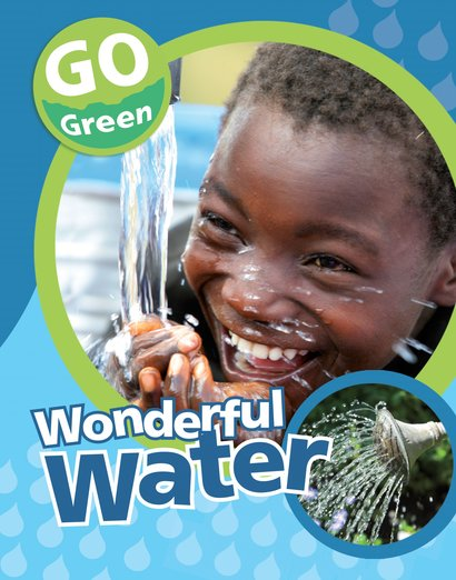Go Green: Wonderful Water
