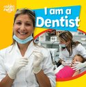Caring for Us: I Am a Dentist