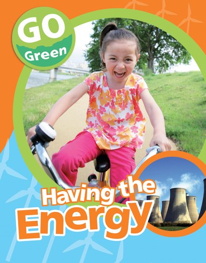 Go Green: Having the Energy