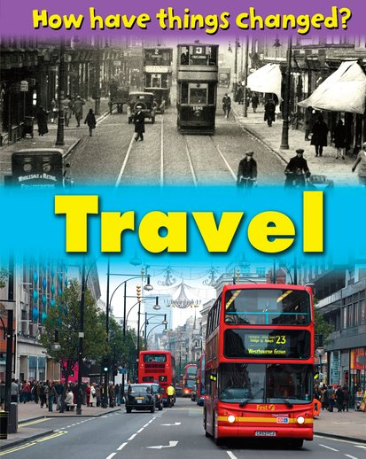 How Have Things Changed? Travel