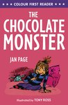 Colour First Reader: The Chocolate Monster