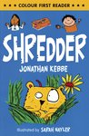 Colour First Reader: Shredder
