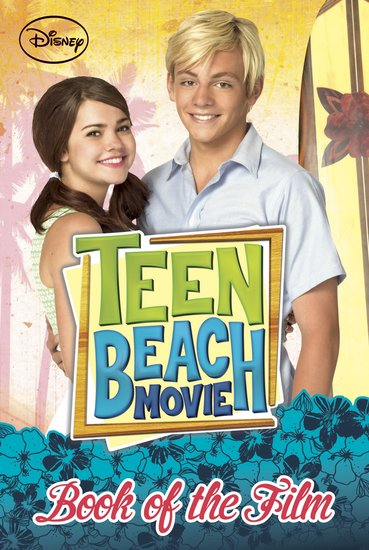Teen Beach Movie: Book of the Film