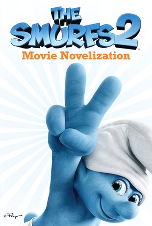The Smurfs 2: Movie Novelization