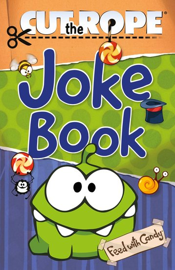 Cut the Rope Joke Book